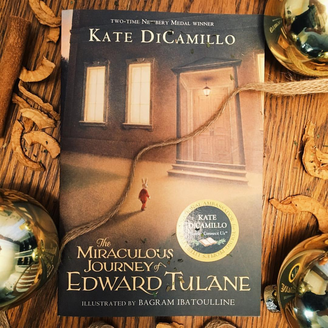 The Miraculous Journey of Edward Tulane by Kate DiCamillo.